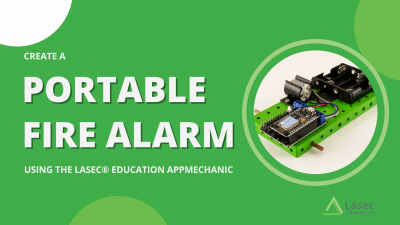 Create a Portable Fire Alarm Using the Lasec Education AppMechanic